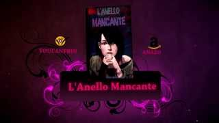 L'Anello Mancante - booktrailer n°2