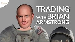 Trading with Brian Armstrong
