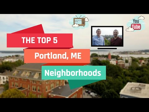 The TOP 5 Neighborhoods In Portland Maine - Where To Live On The Portland, ME Peninsula
