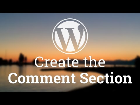 Part 44 - WordPress Theme Development - Create the Comment Section
