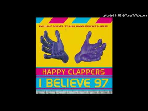 Happy Clappers - I Believe (Sash Edit)