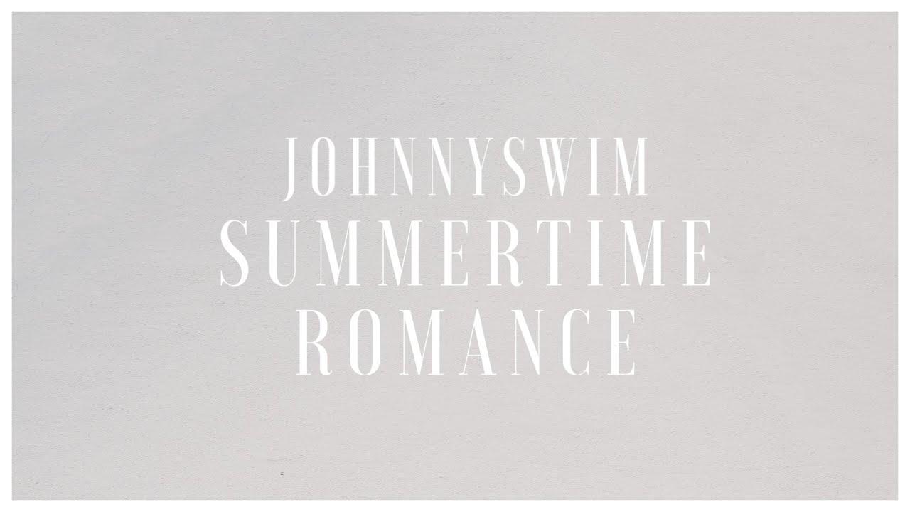 Johnnyswim summertime romance official audio stream chords johnnyswim summertime romance official audio stream chords chordify hexwebz Gallery
