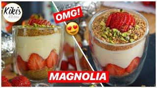 Magnolia Dessert mit Erdbeeren - schnelles Rezept / Erdbeertraum im Glas / Nachtisch