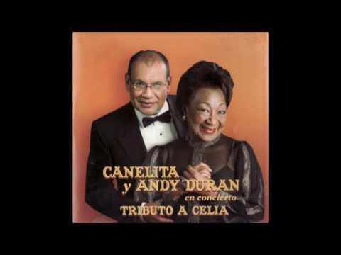 CANELITA & ANDY DURÁN: En Concierto - Tributo A Celia.