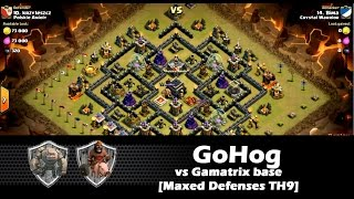 GoHog Strategy vs Gamatrix Base [Maxed Defenses TH9] | Clan Wars | Clash Of Clans HD
