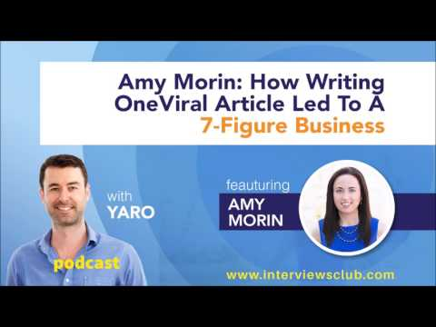 Amy Morin: How Writing One Viral Article Led To A 7-Figure Business