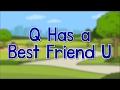 Cover image Q Has a Best Friend U | Phonics Song | Jack Hartmann
