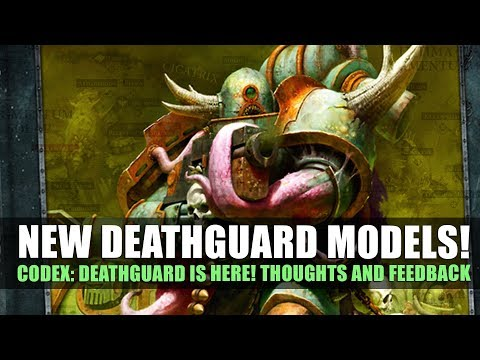 Codex: Deathguard - Thoughts and Feedback