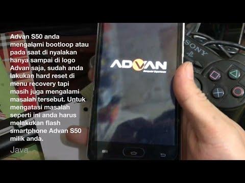 Cara mengatasi Advan S50 Bootloop dengan flash ulang