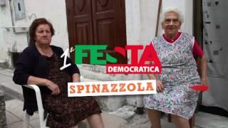 Prima FESTA DEMOCRATICA • SPINAZZOLA #2