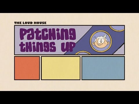 Patching Things Up | The Loud House | Primeras Impresiones