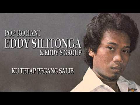 Eddy Silitonga & Eddy's Group - Ku Tetap Pegang Salib