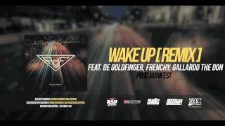 14. AdE - Wake Up [Remix] (feat. De Goldfinger, Frenchy, Gallardo The Don, prod. Manifest)