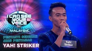 Penyanyi Sebenar Atau Penyamar - Yah! Striker | #ICSYVMY