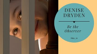 Be The Observer - FB06_24