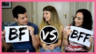 Boyfriend vs Best Friend - Ποιος με ξέρει καλύτερα;   katerinaop22