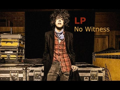 LP - No Witness [Lyric Video]