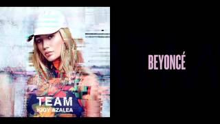 Partition Team | Iggy Azalea & Beyoncé Mashup!