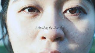 Rebuilding the skin ship