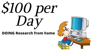 Make money online doing research from home! ($100 per day)