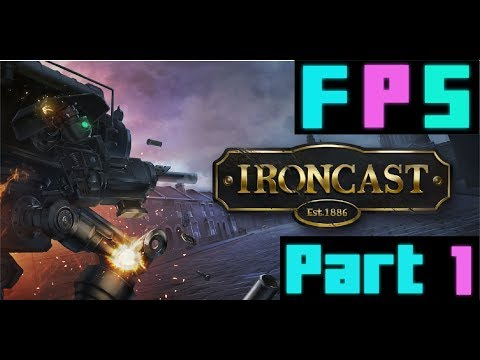 This is... Not What I Expected - Foreman Plays: Ironcast - Part One |