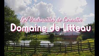 Les Vadrouilles de Corentin - Le Domaine de Litteau
