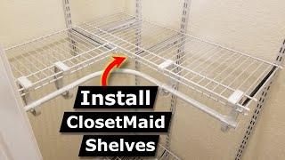 How To Install ClosetMaid ShelfTrack Closet Shelves (In Reach-In Closet)