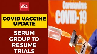 Serum Institute Of India To Resume Clinical Trial Of Oxford Covid-19 Vaccine