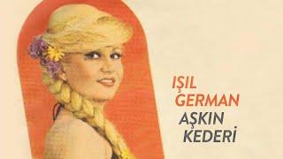 Işıl German - Aşkın Kederi