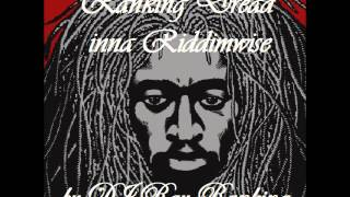 Ranking Dread inna Riddimwise by DJ Ray Ranking Tribute to Ranking Dread