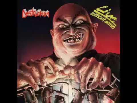Destruction - Live Without Sense (FULL LIVE ALBUM)