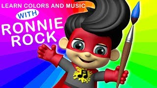 Learn Colors and Music with RONNIE ROCK | Fun Learning For Kids | Super Geek Heroes