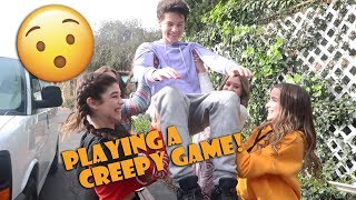 Playing A Creepy Game  WK 366.5 Bratayley