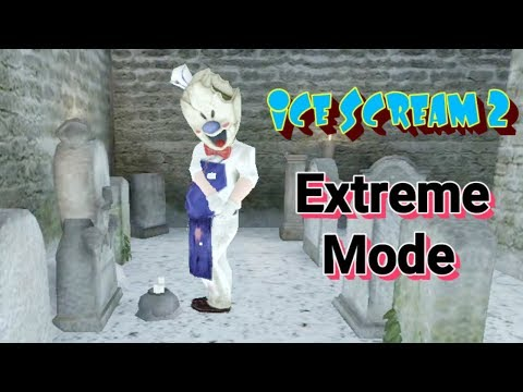 Ice Scream Episode 2 In Extreme Mode