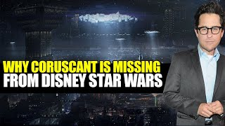 The Dumb Reasons Coruscant is MISSING from Disney Star Wars