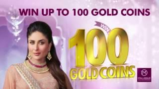 Win up to 100 Gold Coins at Malabar Gold & Diamonds