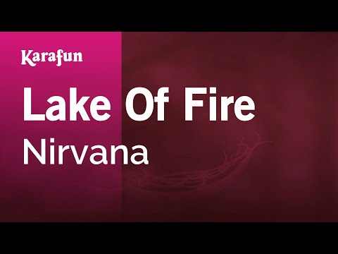 Karaoke Lake Of Fire  Nirvana *