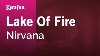 Karaoke Lake Of Fire - Nirvana *