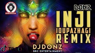 Dj DONZ - Inji Idupazhaghi Mix - Throwback Remix - Psy Trance