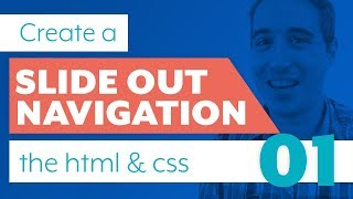 How to code a slide out navigation | Part 1: The HTML & CSS