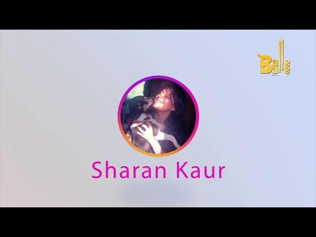 Balle Balle Salutes 'Sharan Kaur' | INSTANIYAT | Balle Balle TV