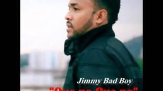 Jimmy Bad Boy - Que no que no