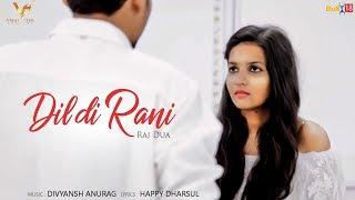 Dil di Rani : Raj Dua | Latest Punjabi Songs 2017 | Vs Records