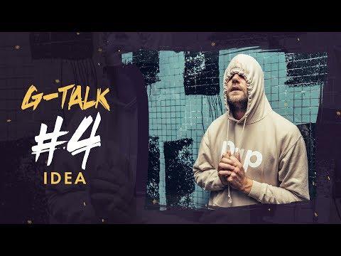 G-Talk #4 - Idea
