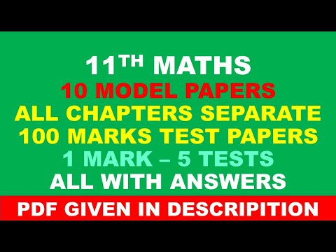 11 MATHS MODEL PAPERS AND CHAPTER TESTS