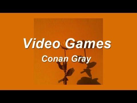 Video Games – Conan Gray | Lyrics