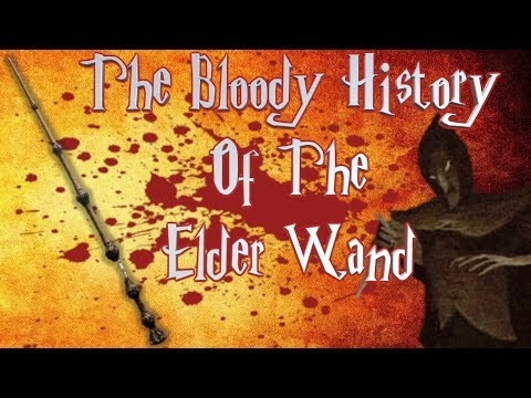 The Bloody History Of The Elder Wand