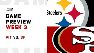 Pittsburgh Steelers vs. San Fransisco 49ers Week 3 Game Preview