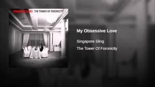 My Obsessive Love