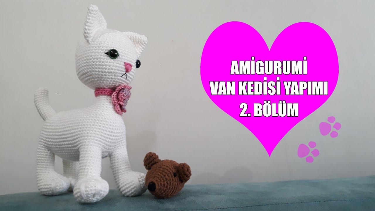 Amigurumi Büyük Boy Kedi Yapımı Tarifi - Mimuu.com | 720x1280